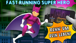 Fast Running Super Hero